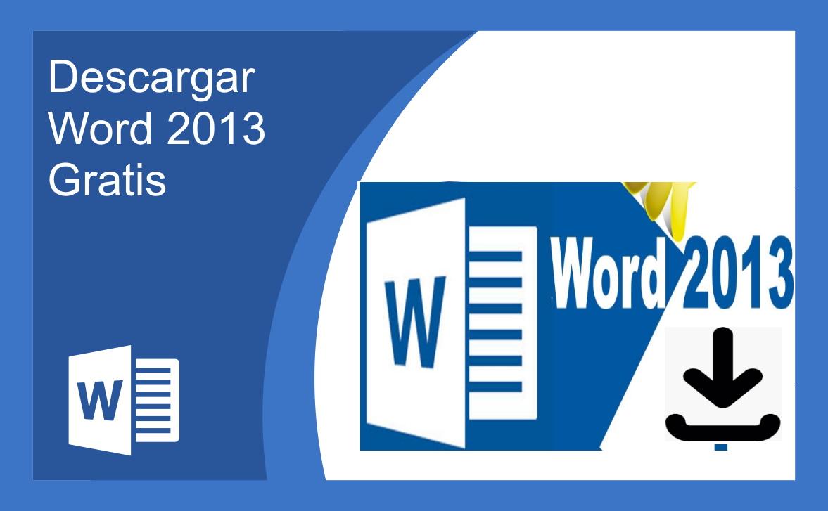 Descargar Word 2013 Gratis